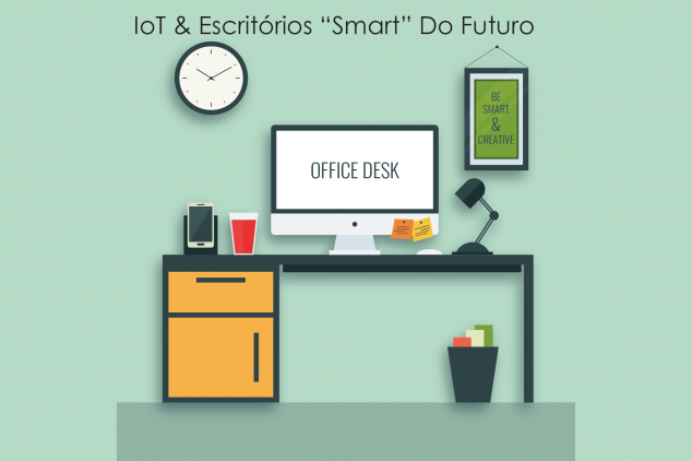 Iot & Escritorios Smart Do Futuro